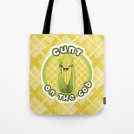 CUNT ON THE COB Tote Bag