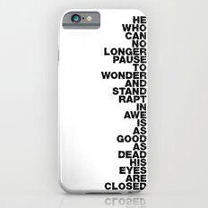 Stand Rapt In Awe quote iPhone 6s Slim Case