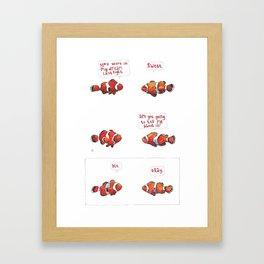 Life as a clownfish.  Framed Art Print
