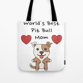 World's Best Pit Bull Mom   Cute Dog Mother Design Tote Bag