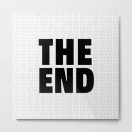 The End Black Metal Print
