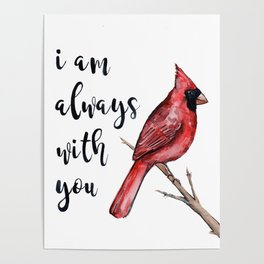 I Am Always With You, Cardinal Poster