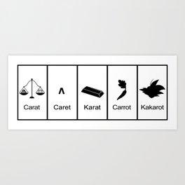 Carat, Caret, Karat, Carrot, Kakarot Art Print