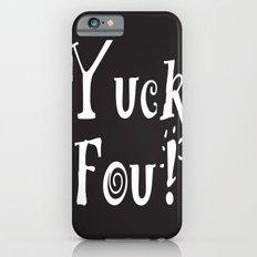 Yuck Foo! Reversed Slim Case iPhone 6s