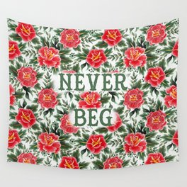 Never Beg - Vintage Floral Tattoo Collection Wall Tapestry