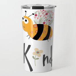 Fun Bee Kind Kindness Original Graphic Design  Travel Mug