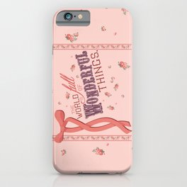Wondeful Things iPhone Case