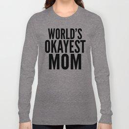 WORLD'S OKAYEST MOM (Lilac) Long Sleeve T-shirt