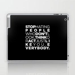 STOP HATING Laptop & iPad Skin