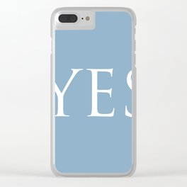Word Yes on placid blue background Clear iPhone Case