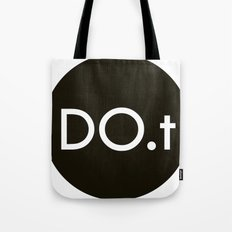 DO.t Tote Bag