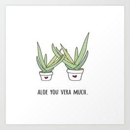 Aloe You Very Much Art Print