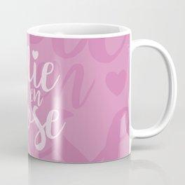 La vie en rose (pink mood) Coffee Mug