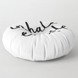 Inhale Exhale black and white contemporary minimalism typography print home wall decor bedroom Floor Pillow