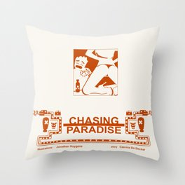 CHASING PARADISE CH1 Throw Pillow