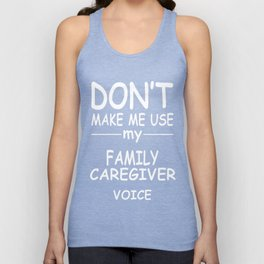 FAMILY-CAREGIVER-tshirt,-my-FAMILY-CAREGIVER-voice Unisex Tank Top