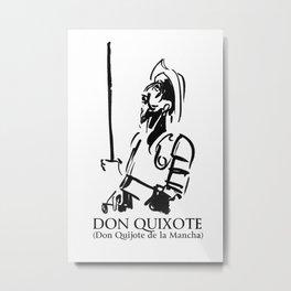 Don Quixote (Don Quijote de la Mancha) Metal Print