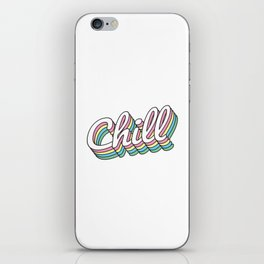 Literally Chill iPhone Skin