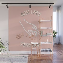Can I Pet Your Dog – Rose Gold & Blush Palette Wall Mural