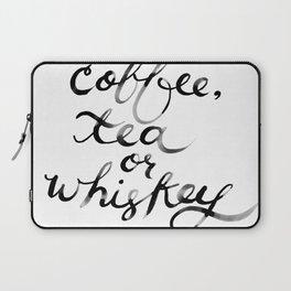 Coffee Tea or Whiskey Laptop Sleeve