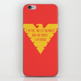i am fire and life incarnate now and forever i am dark phoenix iPhone Skin