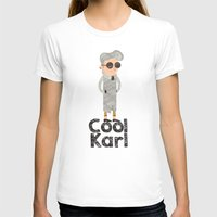 karl T-shirts featuring cool karl by sofiefatale