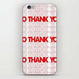 No Thank You iPhone Skin