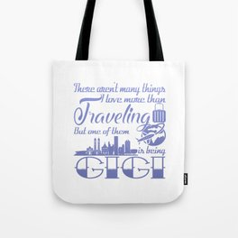 Traveling Gigi Tote Bag