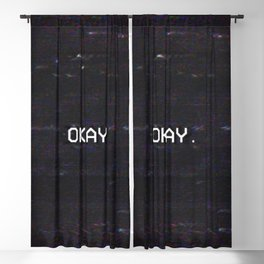 OKAY. Blackout Curtain
