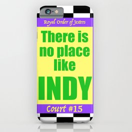There Is No Place Like Indy, ROJ, Ct. #15 iPhone Case