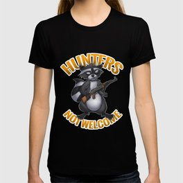 Hunters Not Welcome T-shirt