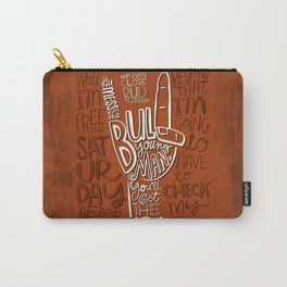 Mess With The Bull (orange) Carry-All Pouch