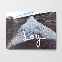 Log Metal Print