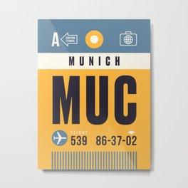 Baggage Tag A - MUC Munich Germany Metal Print
