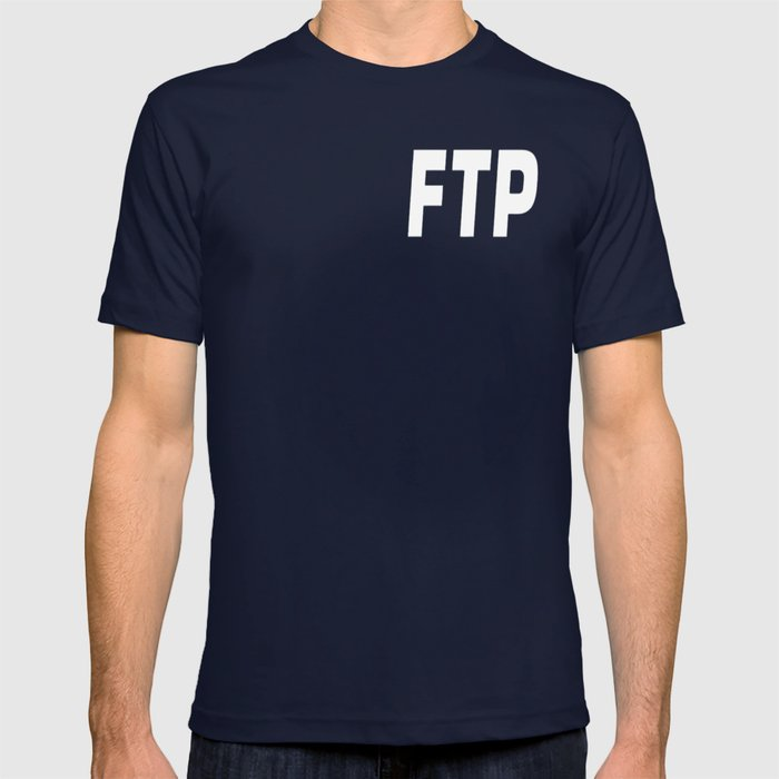 7397a7d0e5bb1 ALL OVER FUCK THE POPULATION FTP (ALL ENABLED) T-shirt by vantrikute002 |  Society6