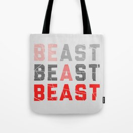 Be a Beast Tote Bag
