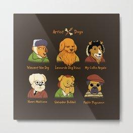 Artist Dogs Metal Print