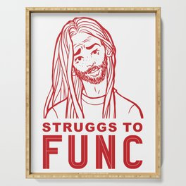 Struggs To Func Serving Tray