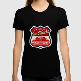 I'm Not Old I'm Classic | Retro Vintage Car -Men's & Women's T-shirt
