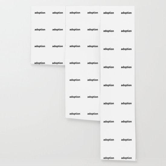 Adoption Wallpaper By Kennethswater Society6