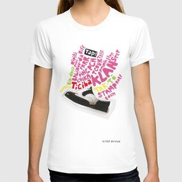 In tap we trust T-shirt
