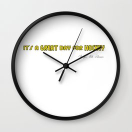 It's a Great day for Hockey - Badger Bob Johnson Wall Clock