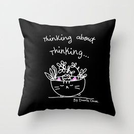 Thinking About Thinking Throw Pillow