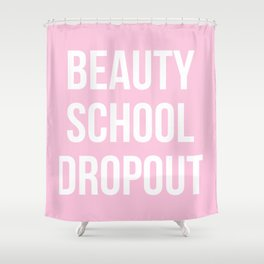 Beauty School Dropout - Grease Inspired Shower Curtain