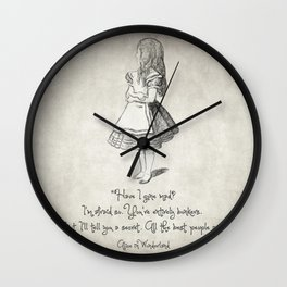 Have I Gone Mad Quote Wall Clock