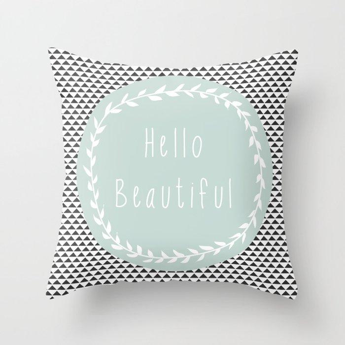 Hello Beautiful, Geometric, Quote, Modern, Home Decor Throw Pillow