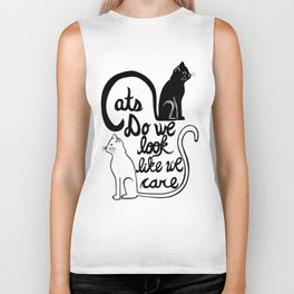 Cats: Do we look like we care? Biker Tank
