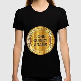 John Quincy Adams Gold Metal Stamp T-shirt