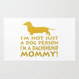 I'm a Dachshund Mommy Rug