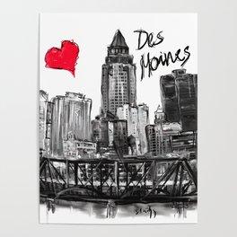 I love Des Moines Poster